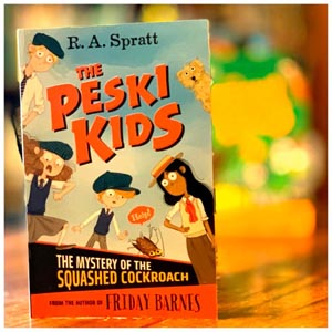 The Peski Kids: The Mystery of the Squashed Cockroach